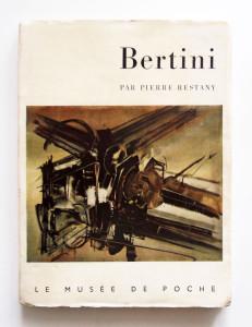 Bertini par Pierre Restany