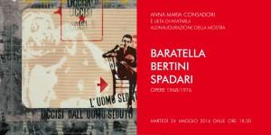 Galleria Consadori – Baratella Bertini Spadari – dal 24/5/16 al 25/6/2016